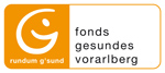 Fonds Gesundes Vorarlberg